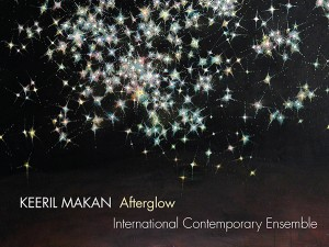 "Keeril Makan's ""Afterglow"""